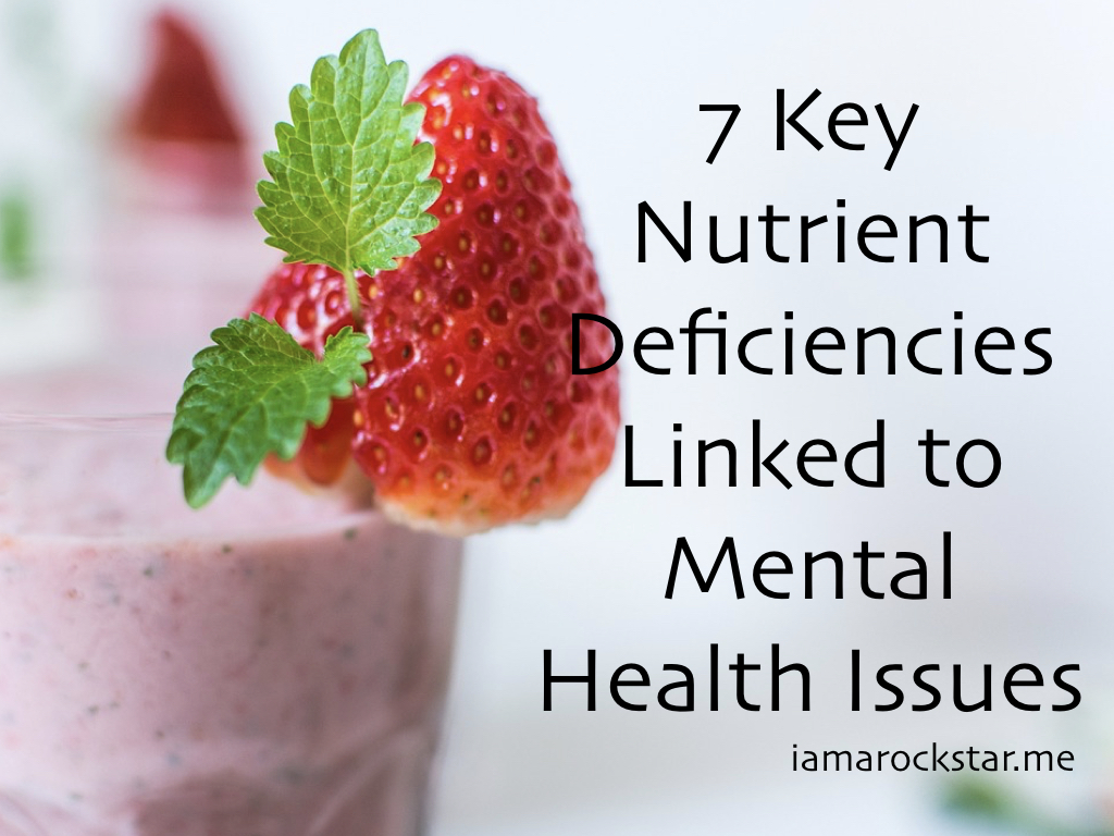 7 Key Nutrient Deficiencies Linked to Mental Health Issues - I Am A